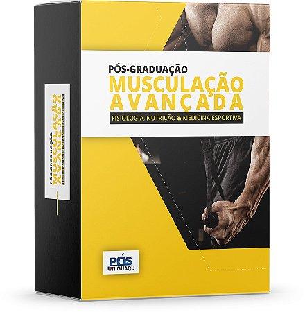 PÓS-GRADUAÇÃO: Musculação Avançada