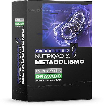 1º Meeting Nutrição & Metabolismo