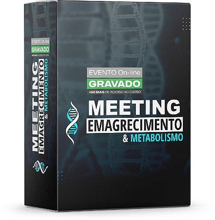 1º Meeting Emagrecimento & Metabolismo