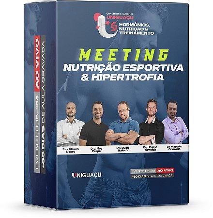 1º Meeting Nutrição Esportiva & Hipertrofia