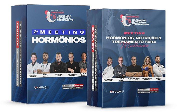 COMBO - 2º Meeting Hormônios + 1º Meeting Hormônios, Nutrição & Treinamento para Mulheres