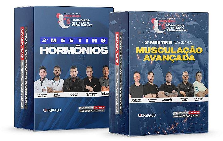 COMBO - 2º Meeting Hormônios + 2º Meeting Nacional de Musculação Avançada