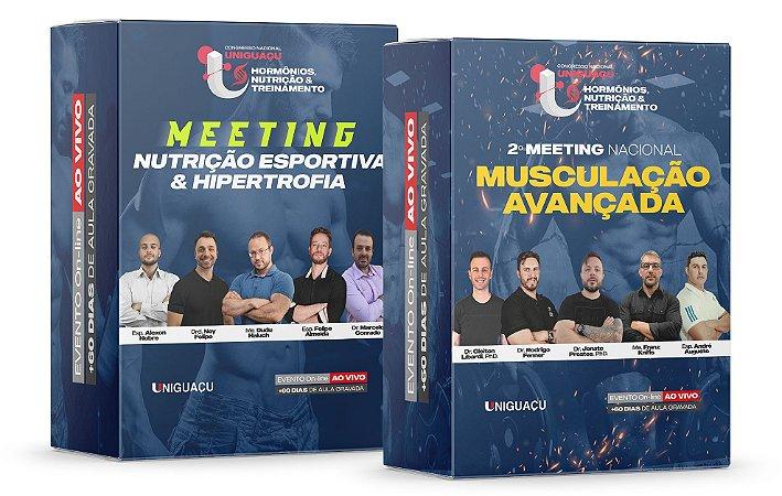 COMBO - 1º Meeting Nutrição Esportiva & Hipertrofia + 2º Meeting Nacional de Musculação Avançada