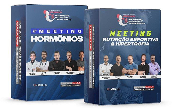 COMBO - 2º Meeting Hormônios + 1º Meeting Nutrição Esportiva & Hipertrofia