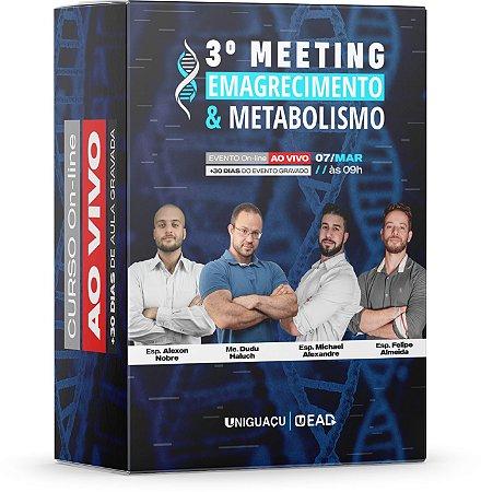3º Meeting Emagrecimento & Metabolismo