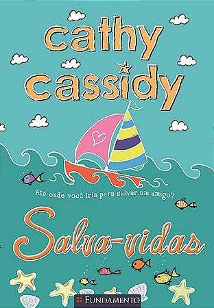 Cathy Cassidy - Salva-vidas