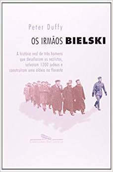 Livro - Os Irmãos Bielski