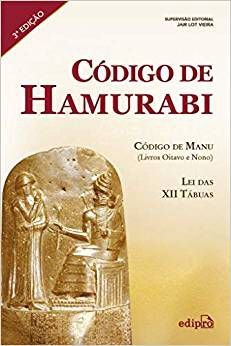 Livro - Código de Hamurabi - Lei das XII Tábuas, Código de Manu (Livros Oitavo e Nono)