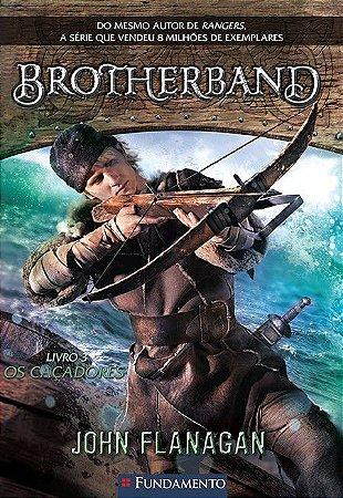 Livro - Brotherband: Os Caçadores - Vol. 3