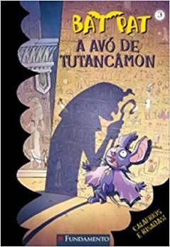 Bat Pat -  Vol. 3 - A Avó de Tutancâmon