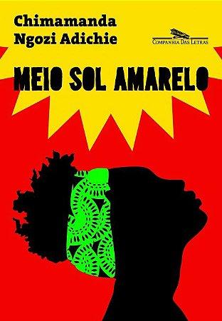 Meio sol amarelo (Nova capa) [paperback] Adichie, Chimamanda Ngozi