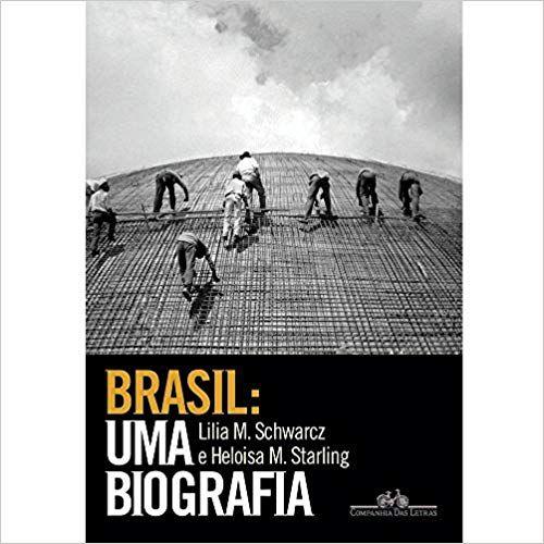 Livro - Brasil: Uma Biografia