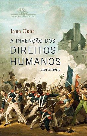 A invenção dos direitos humanos