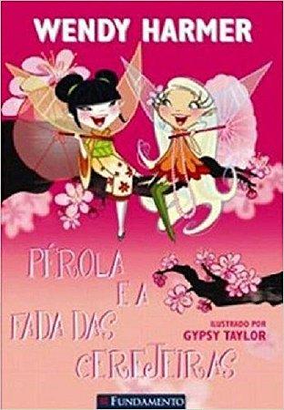 Livro - Pérola e a Fada das Cerejeiras