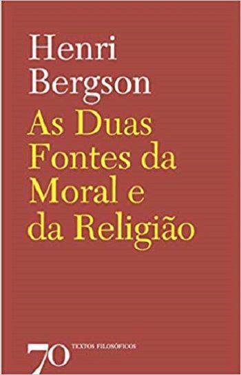 DUAS FONTES DA MORAL E DA RELIGIAO, AS - 1 ED