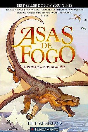 Asas de fogo - Livro 1: A profecia dos dragões