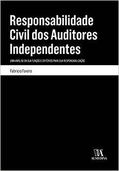 Responsabilidade Civil dos Auditores Independentes