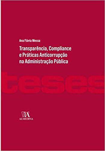 TRANSPARENCIA, COMPLIANCE E PRATICAS ANTICORRUP...