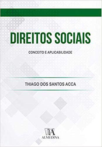 DIREITOS SOCIAIS,CONCEITO E APLICABILIDADE