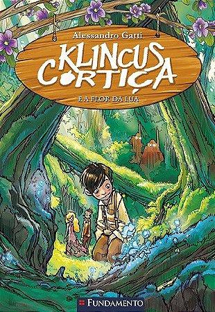 Klincus Cortiça - Livro 2: A flor da lua