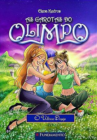 As garotas do Olimpo - Livro 6: O último desejo