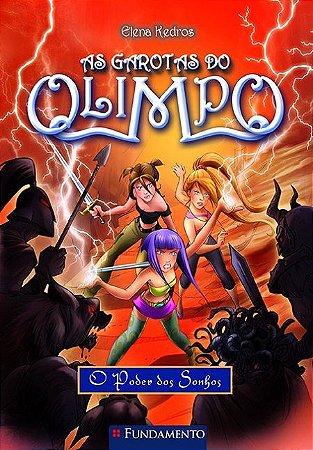 As garotas do Olimpo - Livro 2: O poder dos sonhos