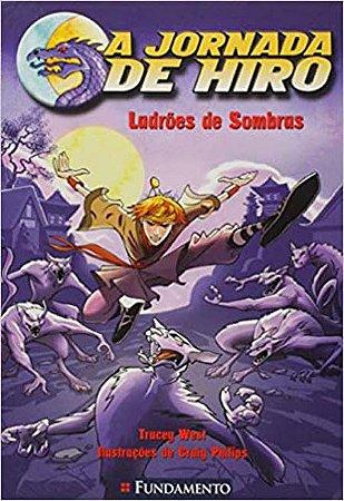 A jornada de Hiro - Ladrões de sombras