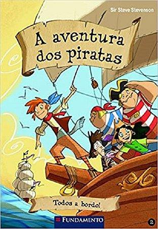 A aventura dos piratas 02 - Todos a bordo!