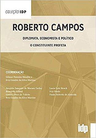 Roberto Campos - Diplomata, economista e político