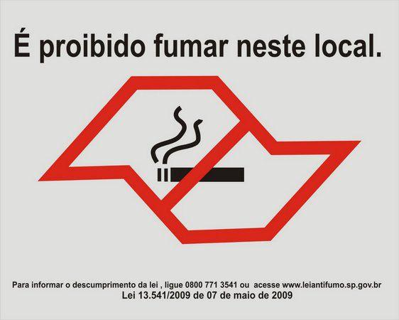 É proibido fumar neste local