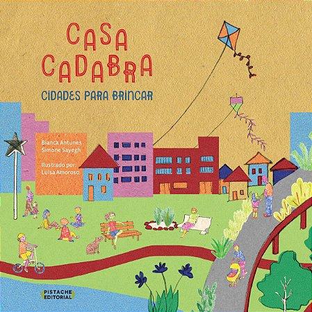 CASACADABRA: CIDADES PARA BRINCAR