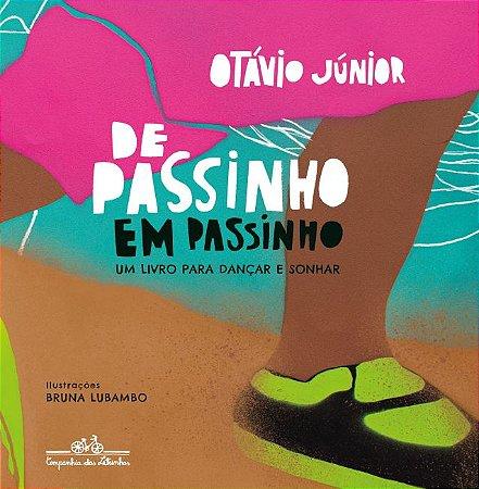 DE PASSINHO EM PASSINHO