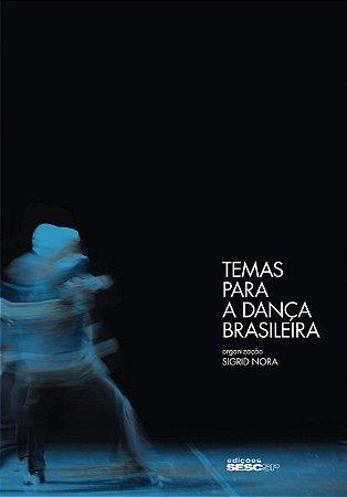 TEMAS PARA A DANÇA BRASILEIRA
