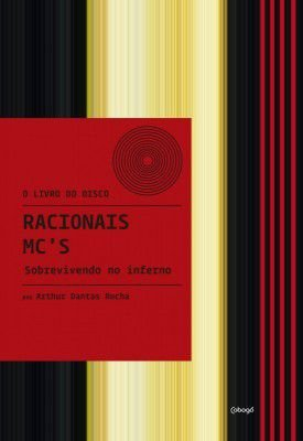 RACIONAIS MC'S: SOBREVIVENDO NO INFERNO