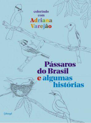 PÁSSAROS DO BRASIL E ALGUMAS HISTÓRIAS
