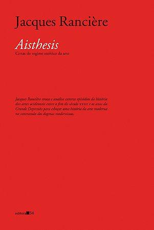 AISTHESIS: CENAS DO REGIME ESTÉTICO DA ARTE