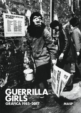 GUERRILLA GIRLS: GRÁFICA, 1985-2017
