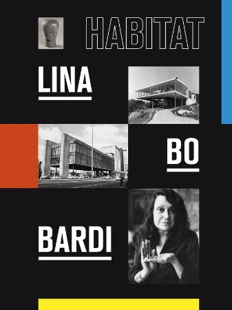 LINA BO BARDI: HABITAT [ENGLISH]