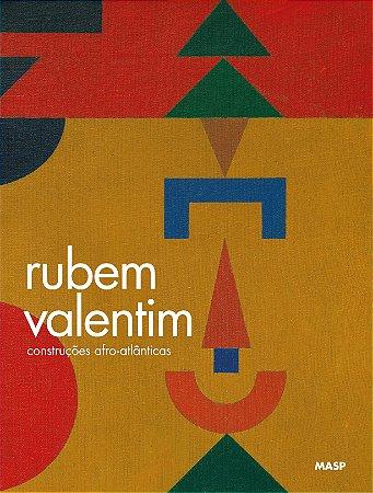 RUBEM VALENTIM: CONSTRUÇÕES AFRO-ATLÂNTICAS