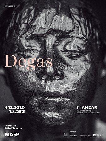 CARTAZ DA EXPOSIÇÃO DEGAS, 4.12.2020-1.8.2021