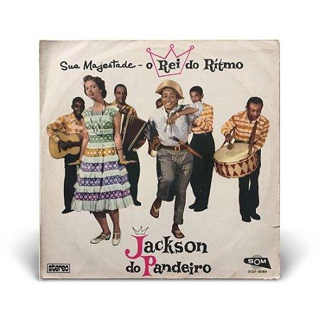 LP Jackson do Pandeiro - Sua Majestade o rei do rítmo