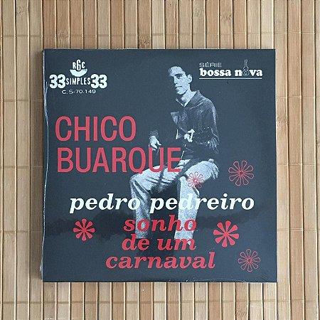 """Compacto 7"""" Chico Buarque - Pedro Pedreiro / Sonho de um Carnaval"""