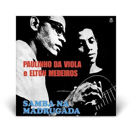 LP Paulinho da Viola e Elton Medeiros Samba na madrugada