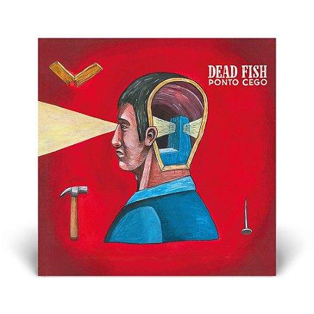 LP Dead Fish - Ponto Cego