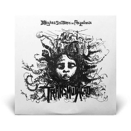 LP Bnegão & Seletores de Frequência - Transmutação
