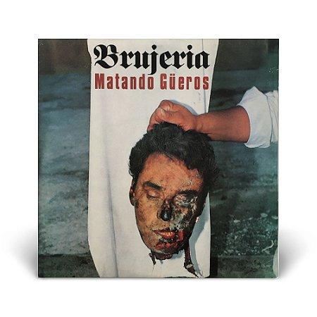 LP Brujeria - Matando Gueros (Com Encarte)