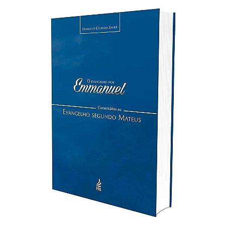 EVANGELHO POR EMMANUEL (O) - SEGUNDO MATEUS