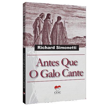 ANTES QUE O GALO CANTE