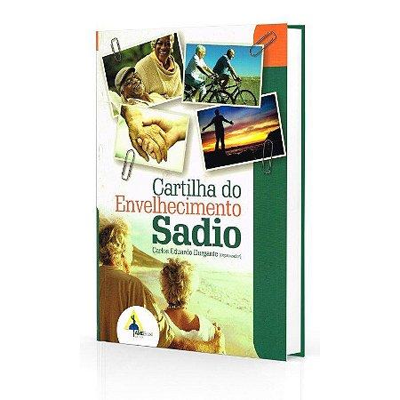 CARTILHA DO ENVELHECIMENTO SADIO