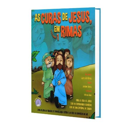 CURAS DE JESUS EM RIMAS (AS) - VOL. 1